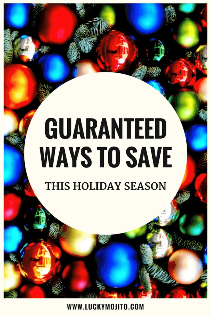 guaranteed ways to save this holiday
