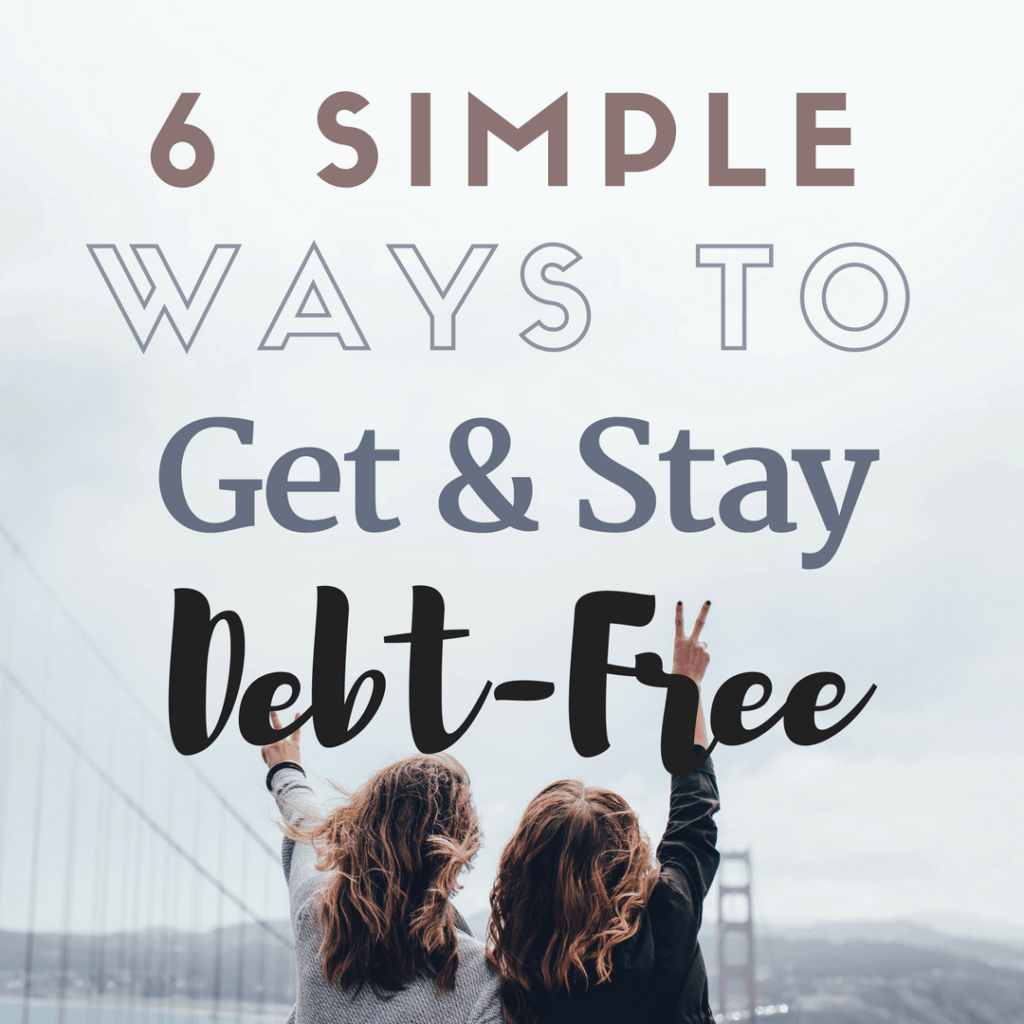 get and stay out of debt