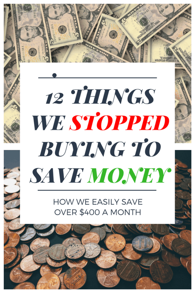 things we stopped buying to save money
