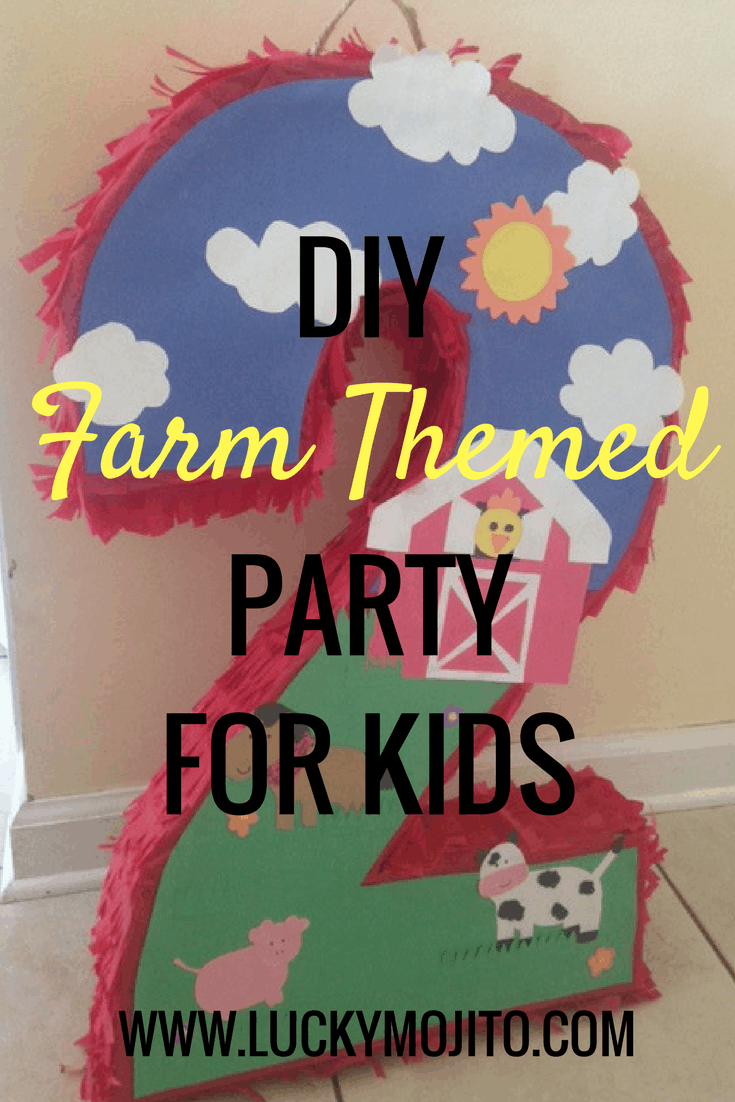 DIY Farm Themed Party for Kids | Lucky Mojito