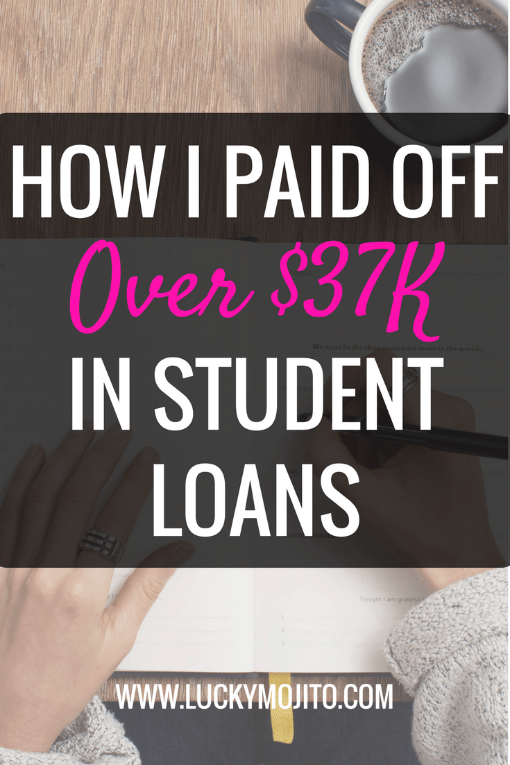 how to pay off student loans faster  i paid off over  37k on a low income